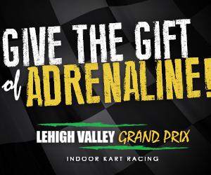 Lehigh Valley Grand Prix - Give the Gift of Adrenaline!